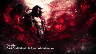 DarkCraft Music - Devils (Dark Ominous Horror Suspense Action Hybrid)