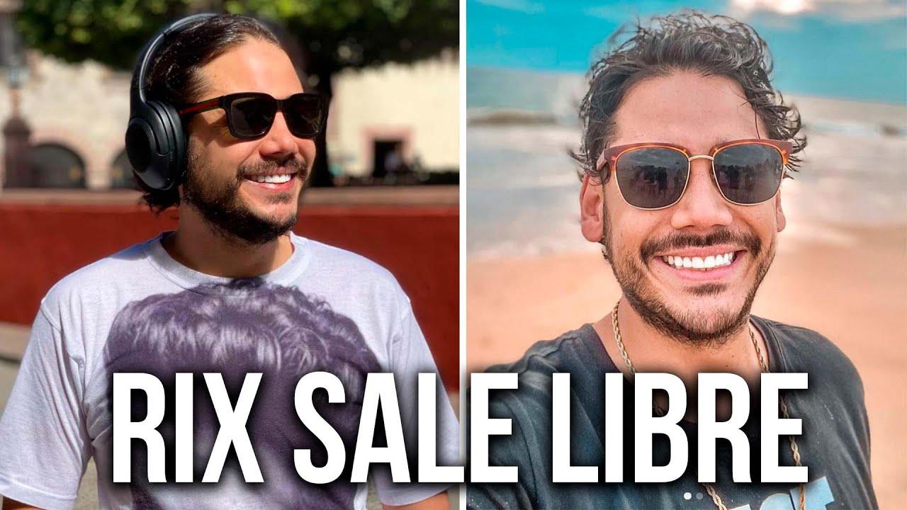 NOTICIA DE ÚLTIMA HORA: RIX SALE LIBRE!