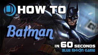AoV Batman Hero Guide in 60 sec | Arena of Valor | Blue Moon Game