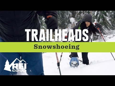 REI Trailheads: Learn How to Snowshoe
