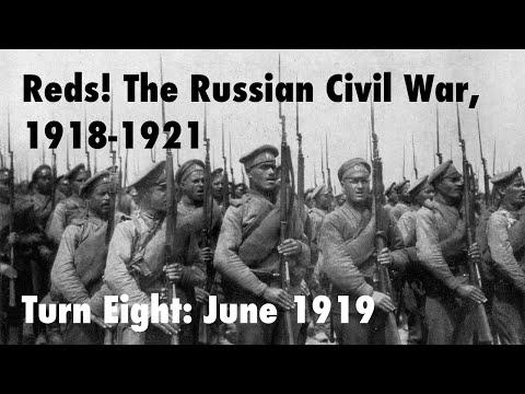 Reds! Turn Eight: June 1919