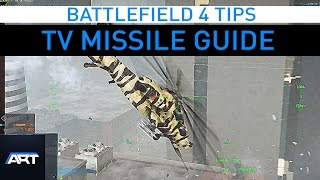 BF4   TV Missile Guide
