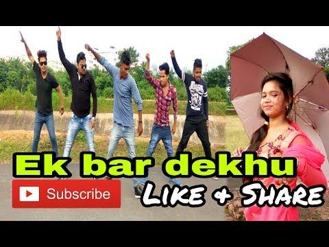 Ek Bar Dekhu Bar Bar Re Nagpuri Song