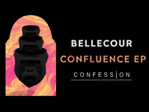 Bellecour - Everybody Goes   CONFESSION