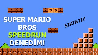 SUPER MARIO BROS SPEEDRUN DENEDİM!