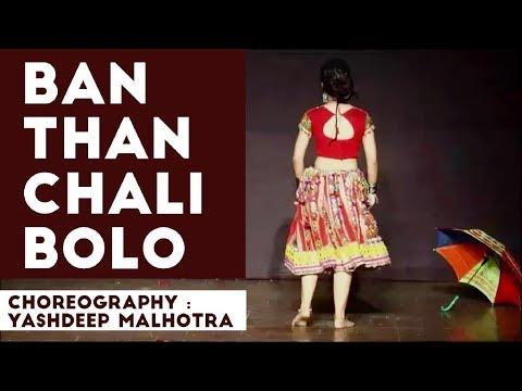 ban than chali dekho video song free download