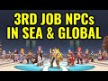 3RD JOB NPCs that you can see in Global and Sea server right now