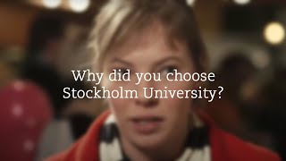 Why did you choose Stockholm University? Orientation Day January 2015