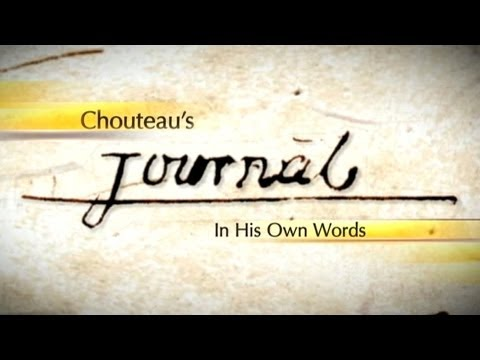 Chouteau's Journal: In His Own Words