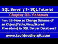 How to Change Schema of an Object in SQL Server Database-SQL Server / T-SQL Tutorial Part 28