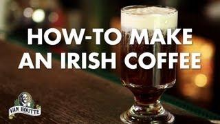 How-to Make An Irish Coffee