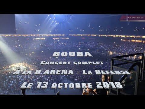 BOOBA - CONCERT COMPLET A LA U-ARENA DE LA DEFENSE- LE 13.10.18 + GUESTS BY MAD'IN PARADISE VISION