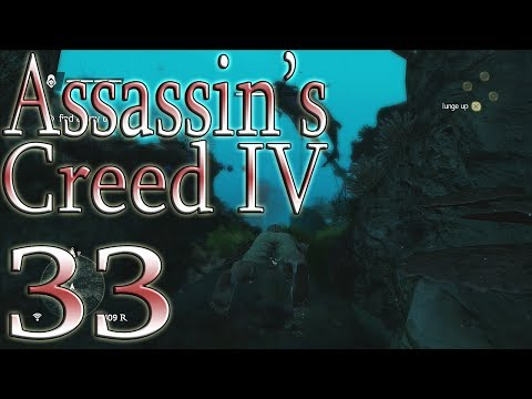 Let's Play: Assassin's Creed IV Black Flag: Part 33: Hold On... Something's Missing!
