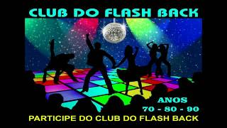 CLUB DO FLASH BACK  2 TUNEL DO TEMPO VIDEO DEMO - DJ XTREMME D