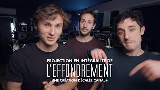 Projection de L'Effondrement !