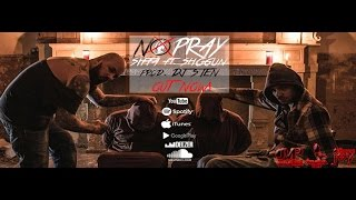 SIFFA feat. SHOGUN-NO PRAY-prod. DJ STEN (OFFICIAL VIDEO)
