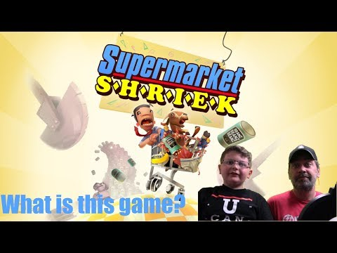Supermarket Shriek: This Game is Ridiculous W/Dad!  