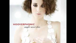 Hooverphonic Anger Never Dies