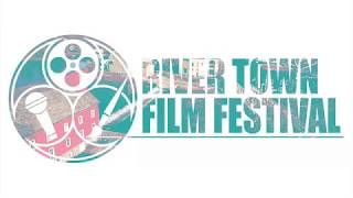 River Town Film festival - Sizzle Reel