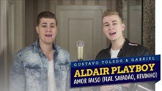 Baixar GTG - AMOR FALSO (COVER ALDAIR PLAYBOY feat. WESLEY SAFADÃO, KEVINHO)