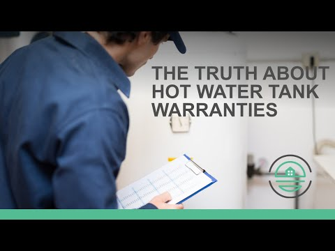 The Truth About Hot Water Tank Warranties