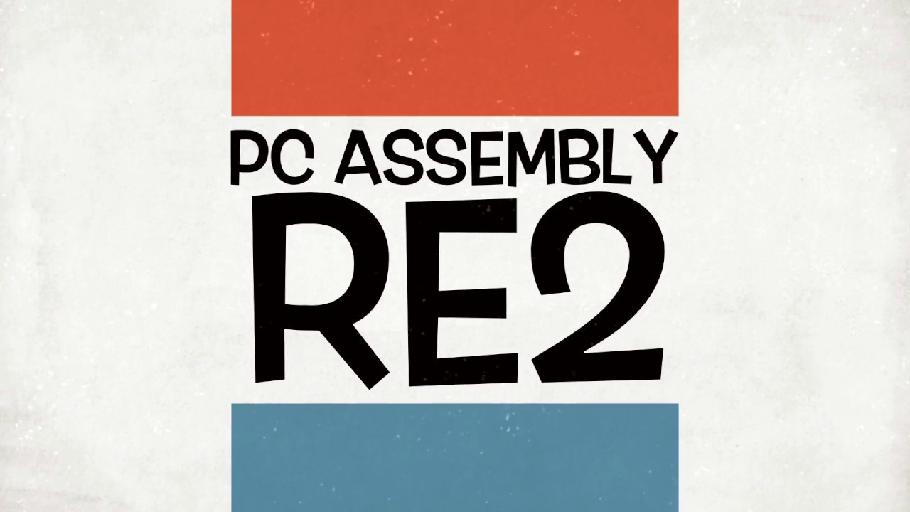 RE2 PC ASSEMBLY-MS HASLINA SUN 12(OCT'17) GROUP 2