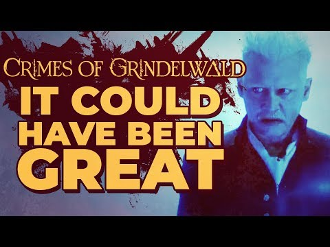The Crimes of Grindelwald - It Could've Been Great