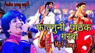 Falguni pathak garaba Song mp3 /All Garba song research/