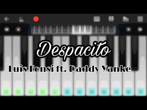 Despacito, Luis Fonsi ft. Daddy Yanke - Piano android tutorial