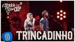Jorge & Mateus - Trincadinho [Terra Sem CEP] (Vídeo Oficial) thumbnail