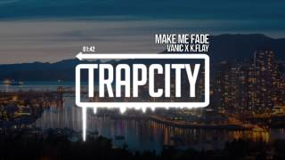 Download Vanic x K.Flay - Make Me Fade MP3 song and Music Video