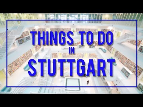THINGS TO DO in STUTTGART, GERMANY!