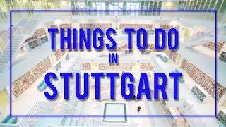 THINGS TO DO in STUTTGART, GERMANY!