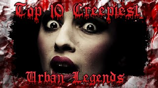 10 scary urban legends that are true