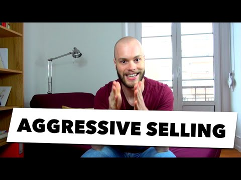 Effective Salesmanship & Aggressive Selling: How To Make Money In 24 Hours | #035