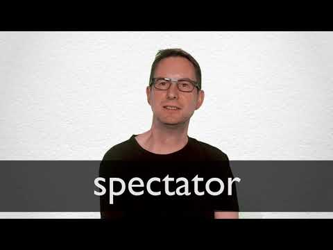 How to pronounce SPECTATOR in British English