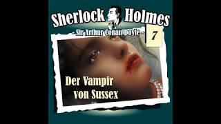 Sherlock Holmes (Die Originale) - Fall 07: Der Vampir von Sussex (Komplettes Hörspiel)