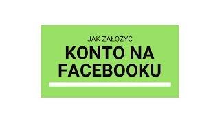 Facebook dla seniora - Jak założyć konto