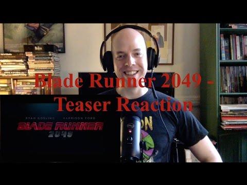Blade Runner 2049 - Teaser Announcement - Reaction & Review