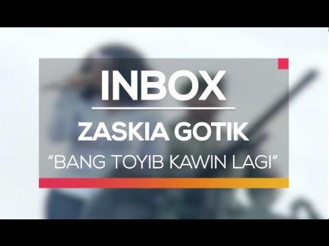 Zaskia Gotik - Bang Toyib Kawin Lagi (Live on Inbox)