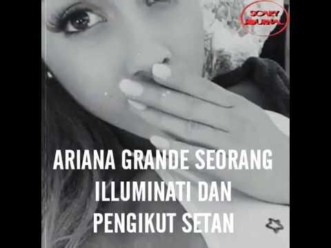 Ariana Grande seorang ILUMINATI dan PENGIKUT SETAN