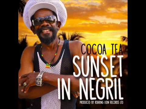 Cocoa Tea - Sunset In Negril | March 2014 | Roaring Lion Records LTD