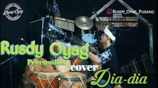 Download lagu Solo Kendang Rusdy Oyag - (cover)Dia-dia Voc.Ayu Rusdy
