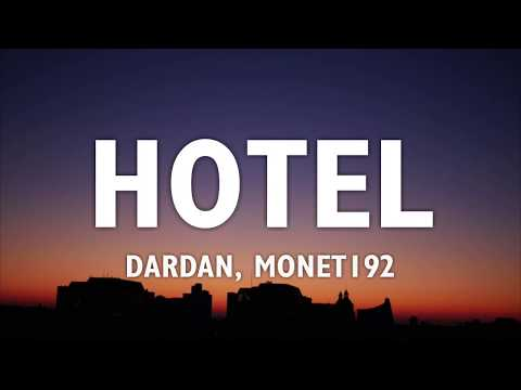 DARDAN & MONET192 – HOTEL (Lyrics)