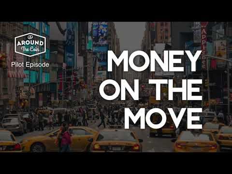 Fintech Podcast – Money on the Move: Pilot Episode