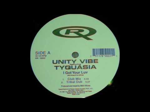Unity Vibe Featuring Tyquasia - I Got Your Luv (Club Mix)