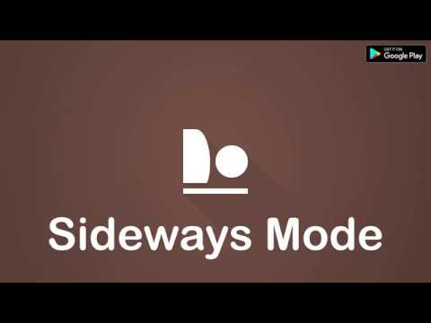 Sideways Mode - Use your phone while lying on your side