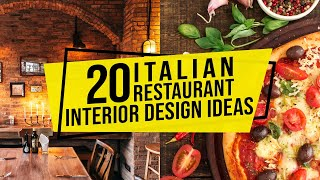 20 Italian Restaurant Interior Design Ideas for Furniture, Colors and Layout