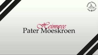 Heimwee | Pater Moeskroen