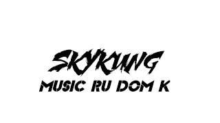 เพลง RU DOM K